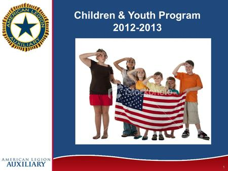 Children & Youth Program 2012-2013 1. Three program objectives this year 2.