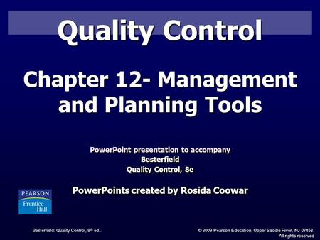 Quality Control Chapter 12- Management and Planning Tools