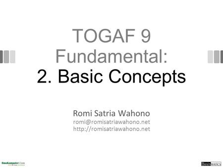 TOGAF 9 Fundamental: 2. Basic Concepts