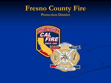 Fresno County Fire Protection District. Fire Sprinklers Systems Residential – 13D October 30, 2007.