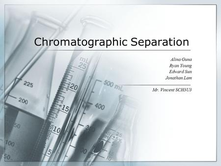 Chromatographic Separation