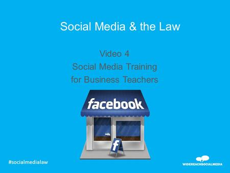 Social Media & the Law Video 4 Social Media Training for Business Teachers #socialmedialaw.