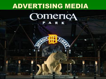 ADVERTISING MEDIA. Learning goals:  Understand the purpose of advertising  Understand how different types of media are used  Understand how media costs.