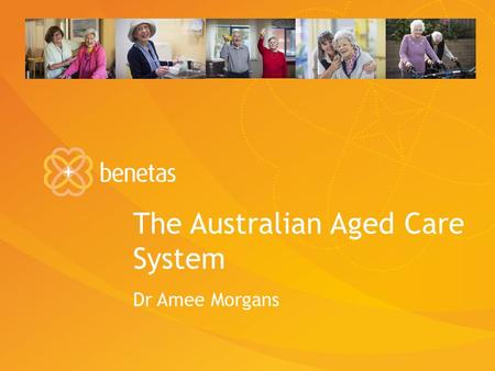 The Australian Aged Care System
