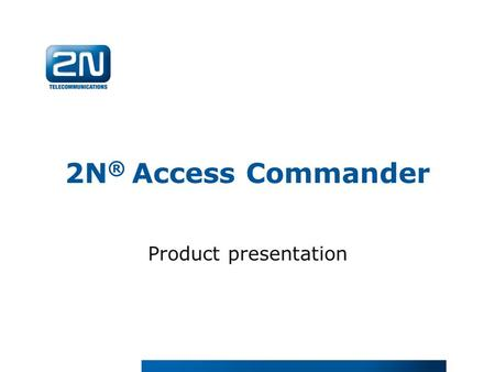 2N® Access Commander Product presentation.