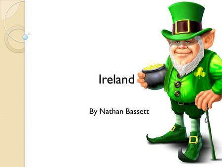 Ireland By Nathan Bassett.
