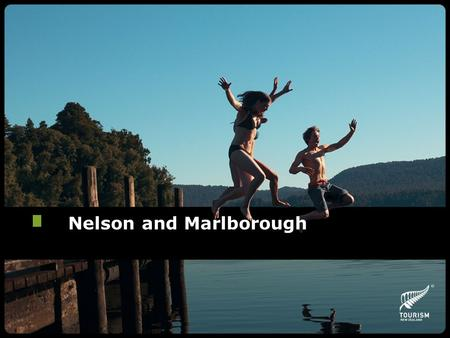 Nelson and Marlborough. Key Themes Home to three National Parks Art and Crafts Natural Coastal Experiences Seafood and Sauvignon Blanc.