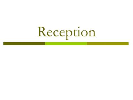 Reception. Why is it important?  First place a visitor sees  Should make a good impression and create a positive image  Keeps the working areas safe.