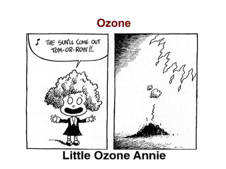 "Ozone. Same Molecule, Different Locations TROPOSPHERIC OZONE -- ""Bad"" A pale blue gas with a pungent odor that will irritate your eyes, nose and throat,"
