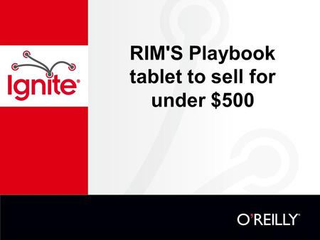 RIM'S Playbook tablet to sell for under $500. Blackberry Playbook.