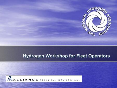 "Hydrogen Workshop for Fleet Operators. Module 8, ""Hydrogen Lifecycle Costs, Training & Useful Information"""