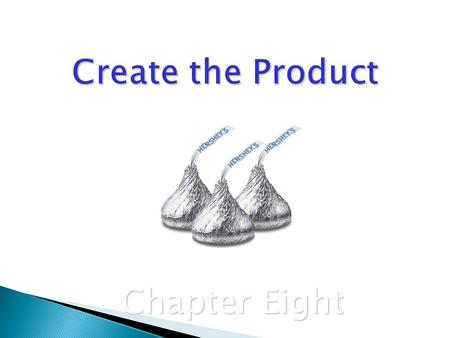 Create the Product Chapter Eight.