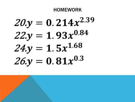 HOMEWORK. 1. (7.3) What is Natural Base e? 1. ANSWER Euler's Number: 2.718281.