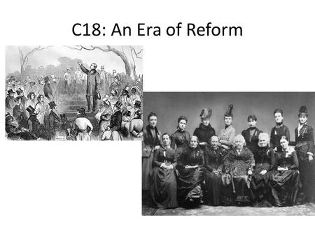 C18: An Era of Reform. C18.2 The Spirit of Reform.