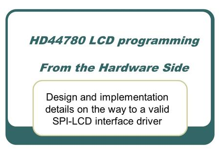 HD44780 LCD programming From the Hardware Side