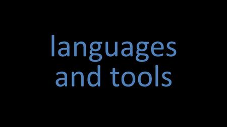 Languages and tools. BY SA machine code.