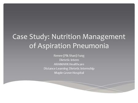 aspiration pneumonia case study scribd Case study: pulmonary edema dionne/janette • pneumonia • electric shock d broncho and aspiration pulmonary edema.