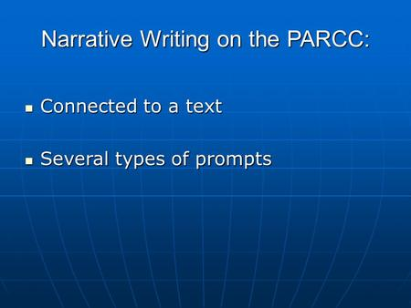 Narrative Writing on the PARCC: