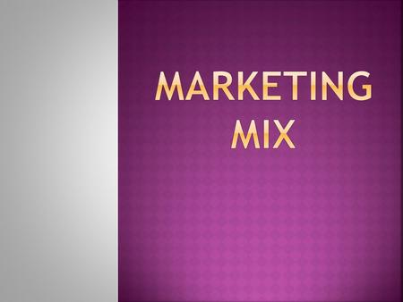 The marketing programme of an organization consists of a number of elements or variables. Marketing mix refers to the culmination of these elements. The.