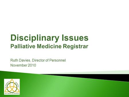 Disciplinary Issues Palliative Medicine Registrar