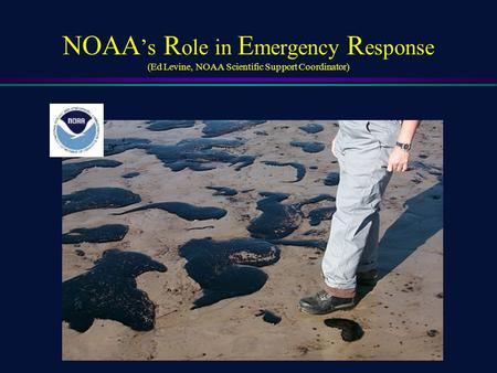 Origins of NOAA HAZMAT Program…