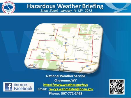 Hazardous Weather Briefing Snow Event– January 11-12 th, 2013 National Weather Service Cheyenne, WY
