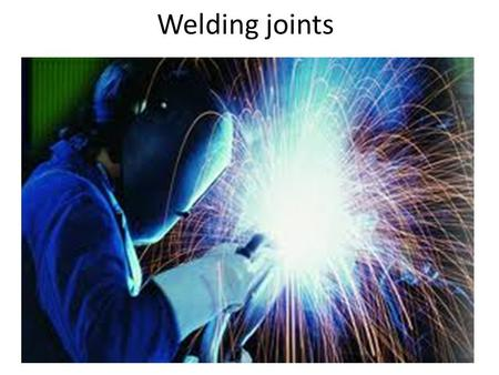 Welding joints.