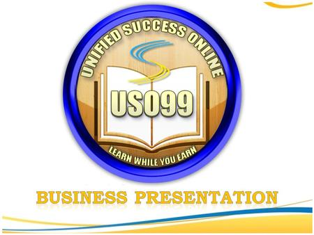 ABOUT US USO99 (Unified Success Online) is an online based company, that gives services to individual and provides another source of income in a very.