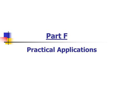 Part F Practical Applications. 29. Flow over a Heat Sink Physical System Pressure drop and heat transfer characteristics of heat sinks are determined.