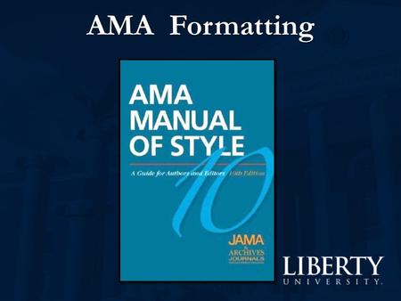 AMA Formatting. Style manuals are written either for editors or for authors, rarely for both. The AMA manual is a text only editors could love, it serves.