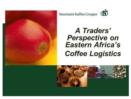 A Traders' Perspective on Eastern Africa's Coffee Logistics.