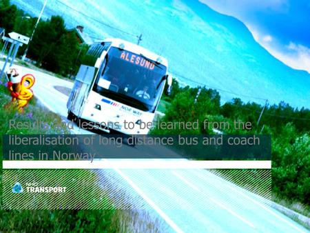 Results and lessons to be learned from the liberalisation of long distance bus and coach lines in Norway.