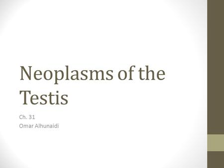 Neoplasms of the Testis