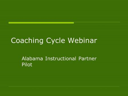 Coaching Cycle Webinar