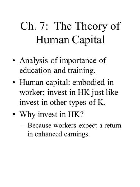 Ch. 7: The Theory of Human Capital