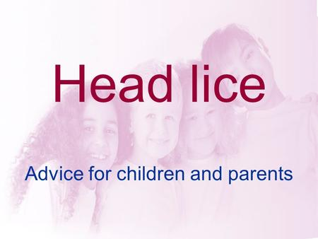 Advice for children and parents