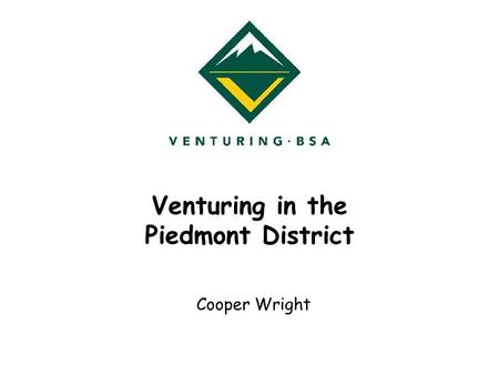 Venturing in the Piedmont District Cooper Wright.