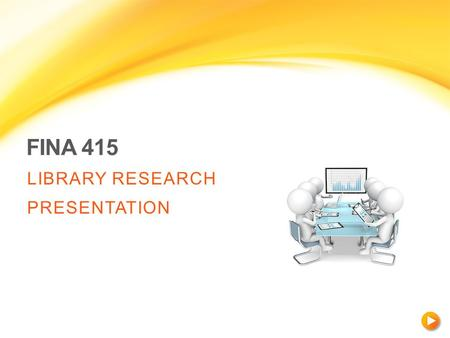 FINA 415 LIBRARY RESEARCH PRESENTATION. CONTACT INFORMATION Rajiv Johal Finance and Economics Librarian Webster Library  Second.