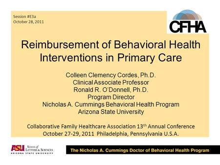 Reimbursement of Behavioral Health Interventions in Primary Care Colleen Clemency Cordes, Ph.D. Clinical Associate Professor Ronald R. O'Donnell, Ph.D.