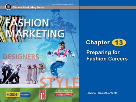 Preparing for Fashion Careers Back to Table of Contents.