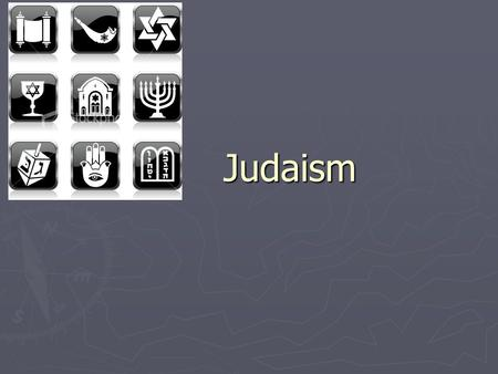 Judaism Judaism. Website 1. Judaism differs from nearby people ► Hebrews were monotheistic ► Yahweh: creator and ruler of the universe ► Ethnic group.