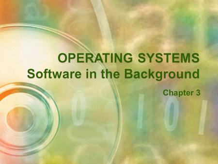 Chapter 3  Manage the computer's resources ◦ CPU ◦ Memory ◦ Disk drives ◦ Printers  Establish a user interface  Execute and provide services for applications.