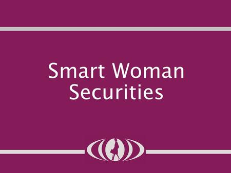 Structure organizational Smart Woman Securities. congratulations! Congratulations to everyone for completing the SWS comp—you are now official SWS Members!