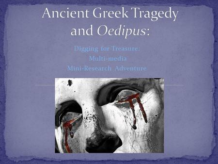 the five main criteria of a tragedy in the greek drama oedipus rex