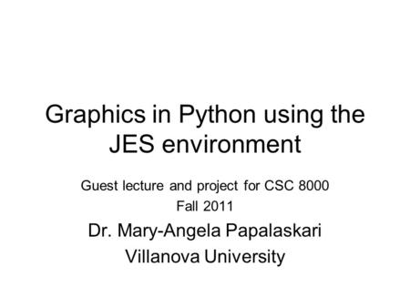 Graphics in Python using the JES environment