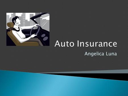 Angelica Luna.  Insured ◦ This is any one who is included under the P.A.P and is covered by the insurance company.  Insurer: ◦ The Insurance Company.