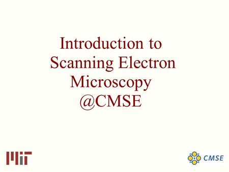 Introduction to Scanning Electron