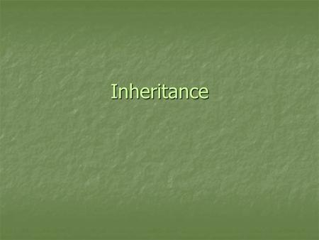 Inheritance. Types of Inheritance Implementation inheritance means that a type derives from a base type, taking all the base type's member fields and.