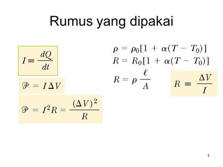 Rumus yang dipakai 1. 2 Current and Resistance 3 Electric Current Charges in motion through an area A. The time rate at which charge flows through the.
