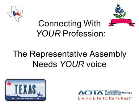 Connecting With YOUR Profession: The Representative Assembly Needs YOUR voice.